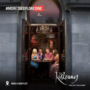 Kilkenny Dine Bars & Nightlife