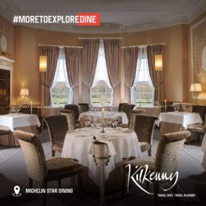 Kilkenny Dine Michelin Star Dining